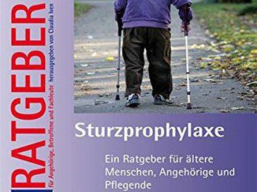 Buchtipp: Sturzprophylaxe – Ein Ratgeber für ältere Menschen, Angehörige und Pflegende