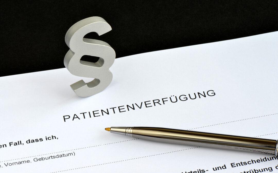 Patientenverfügung – Das Recht auf medizinische Selbstbestimmung